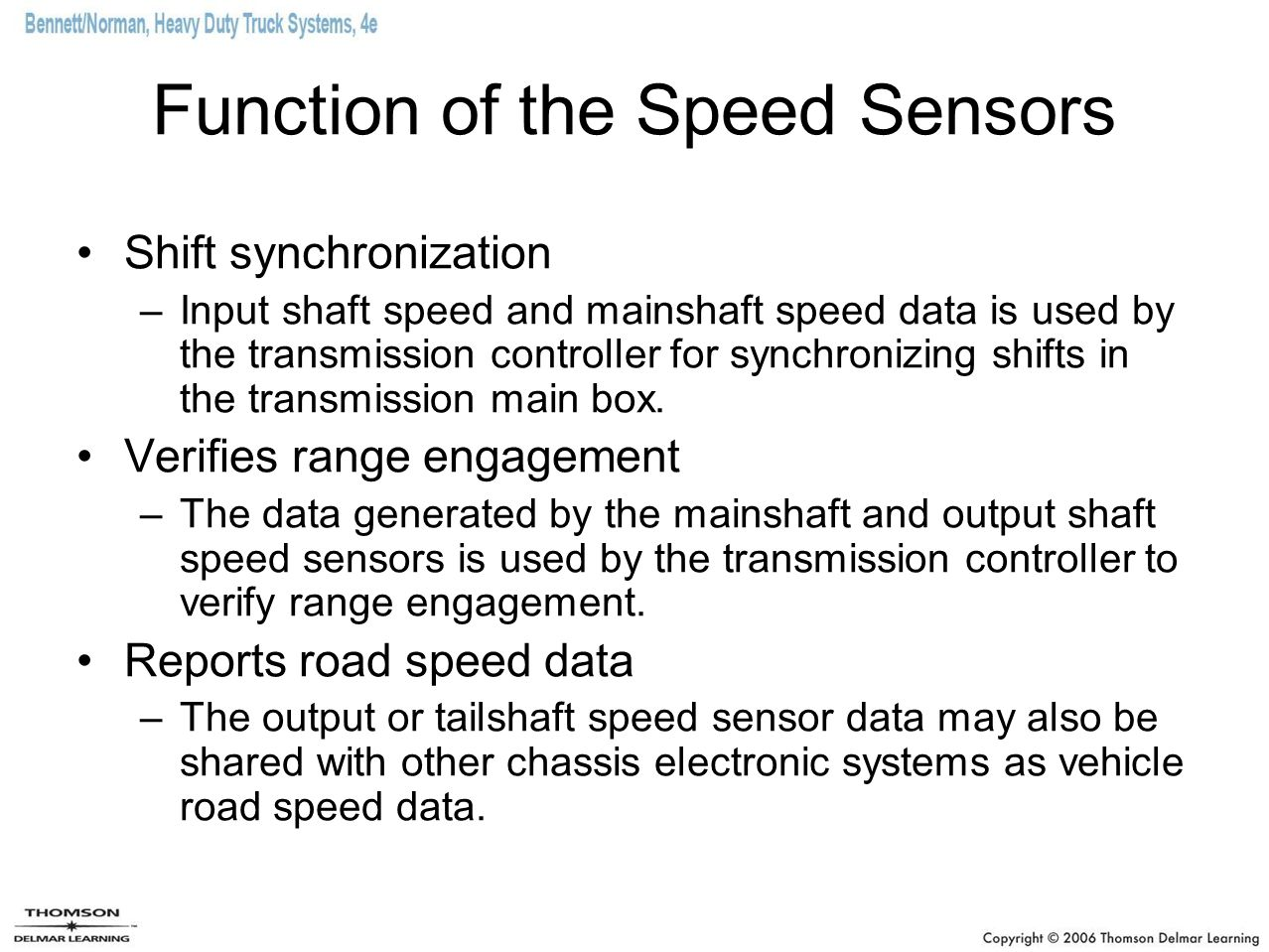 Function of the Speed Sensors