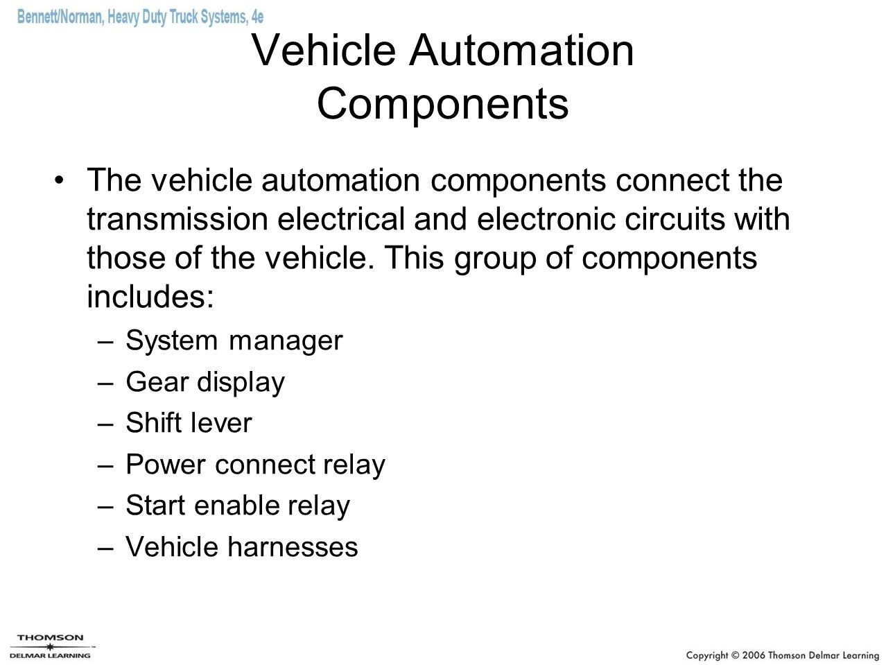 Vehicle Automation Components
