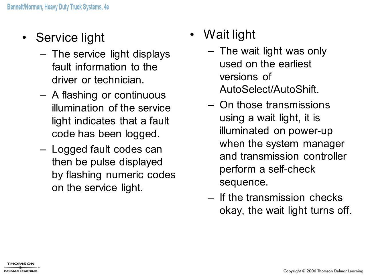 Wait light Service light
