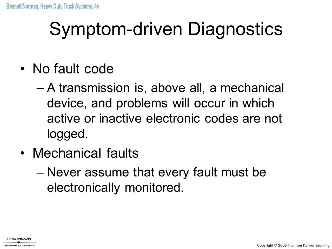 Symptom-driven Diagnostics