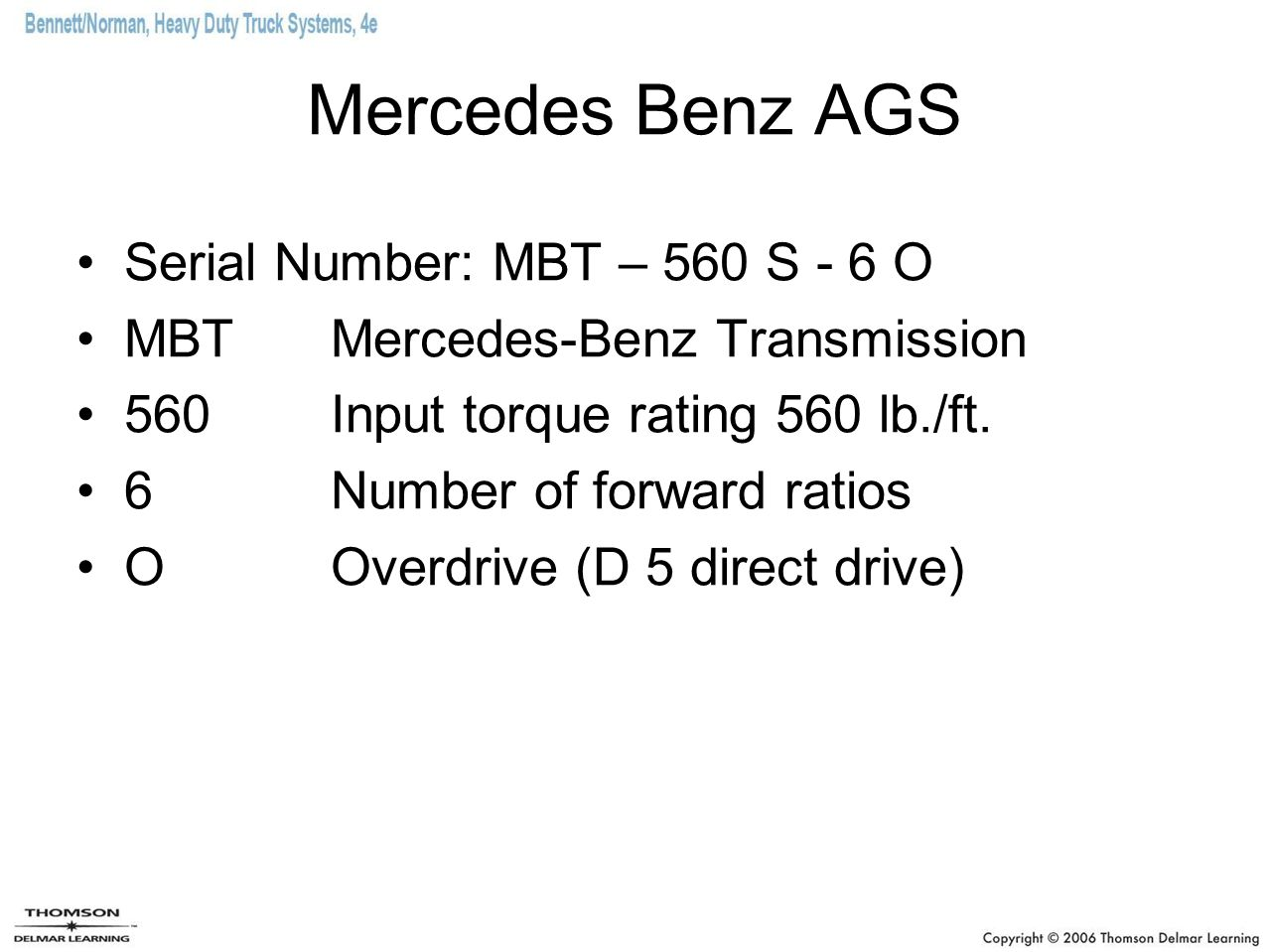 Mercedes Benz AGS Serial Number: MBT – 560 S - 6 O