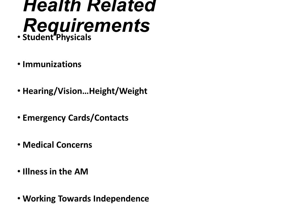 Health Related Requirements