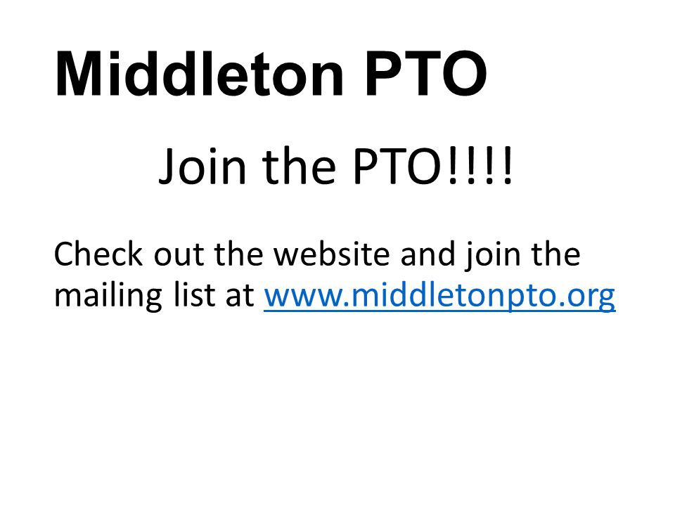 Middleton PTO Join the PTO!!!!