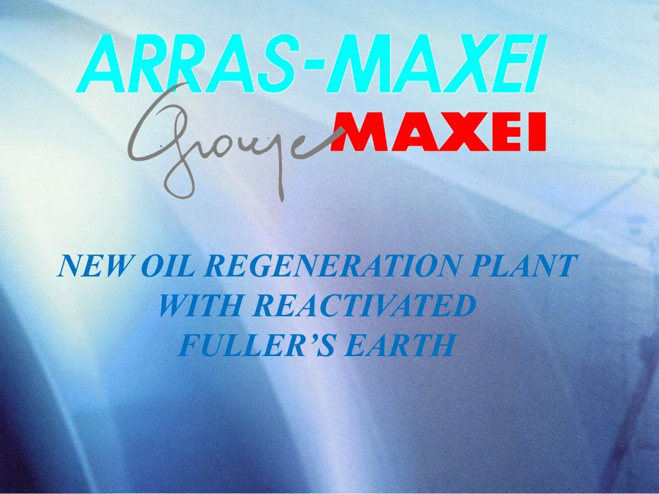 NEW OIL REGENERATION PLANT