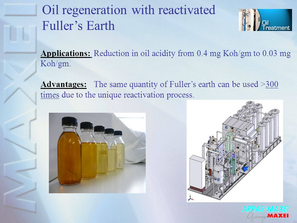 Oil regeneration with reactivated Fuller's Earth