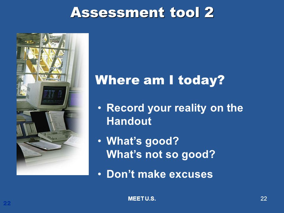 Assessment tool 2 Where am I today Record your reality on the Handout
