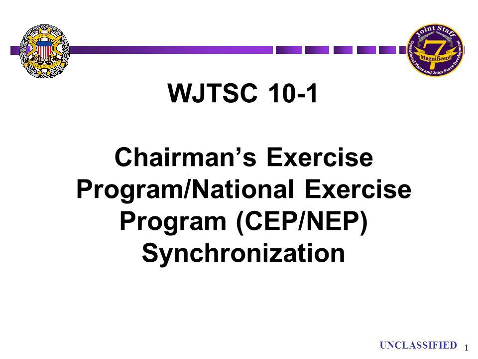 WJTSC 10-1 Chairman's Exercise Program/National Exercise Program (CEP/NEP) Synchronization