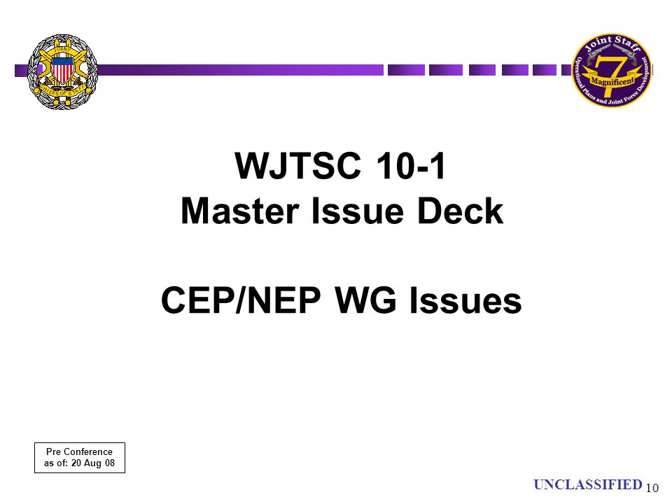 WJTSC 10-1 Master Issue Deck CEP/NEP WG Issues