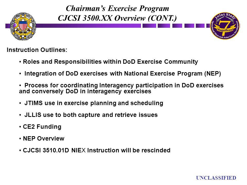 Chairman's Exercise Program CJCSI 3500.XX Overview (CONT.)