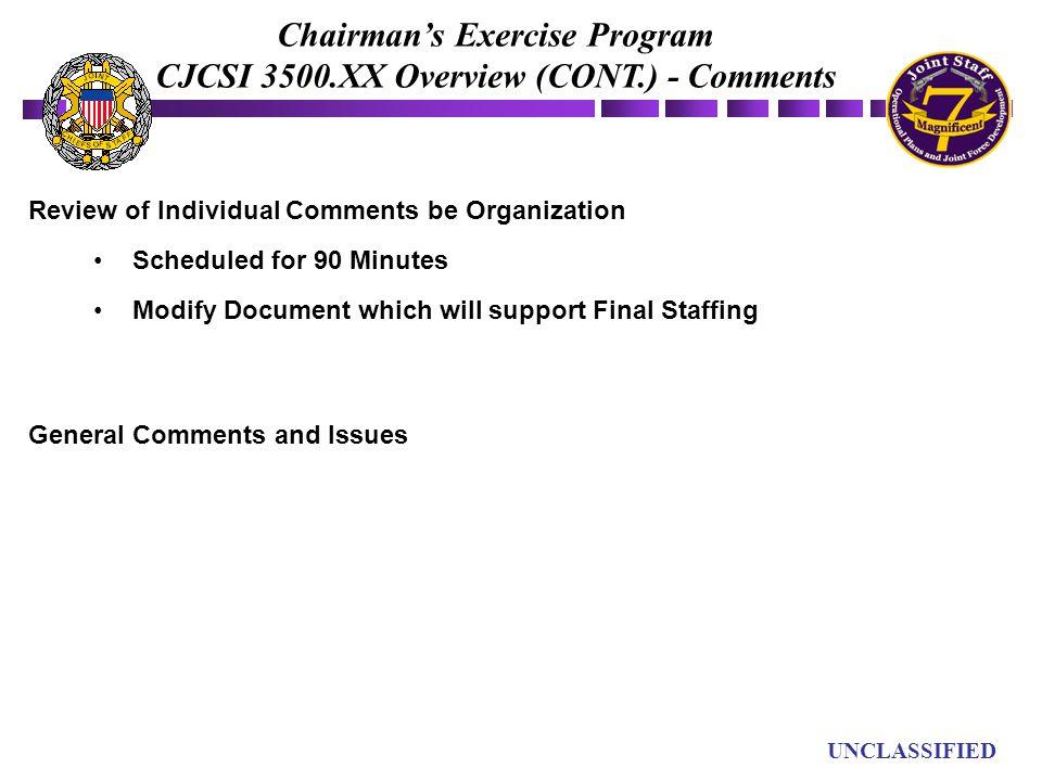 Chairman's Exercise Program CJCSI 3500.XX Overview (CONT.) - Comments