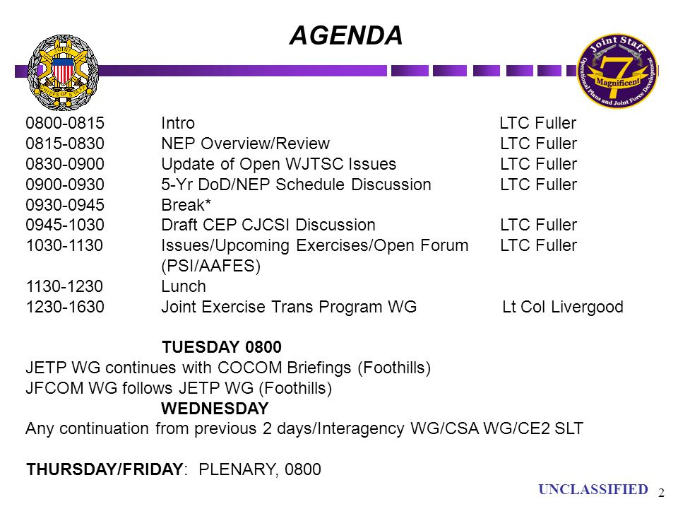 AGENDA 0800-0815 Intro LTC Fuller