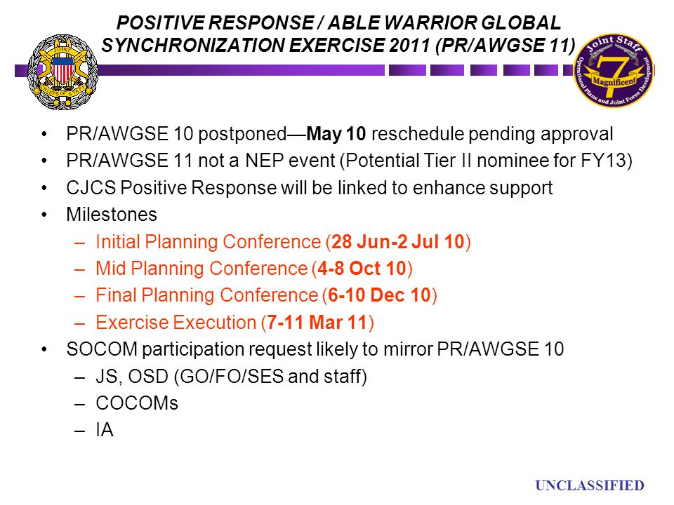 POSITIVE RESPONSE / ABLE WARRIOR GLOBAL SYNCHRONIZATION EXERCISE 2011 (PR/AWGSE 11)