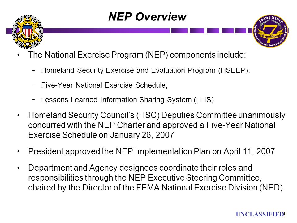 NEP Overview The National Exercise Program (NEP) components include: