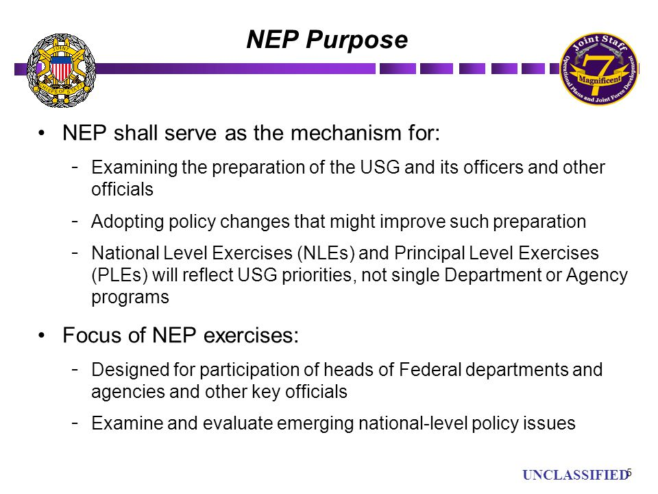NEP Purpose NEP shall serve as the mechanism for: