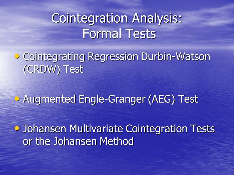 Cointegration Analysis: Formal Tests