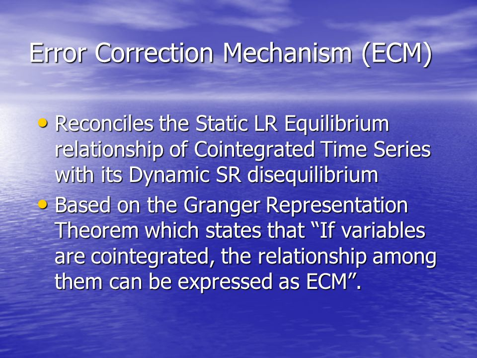 Error Correction Mechanism (ECM)
