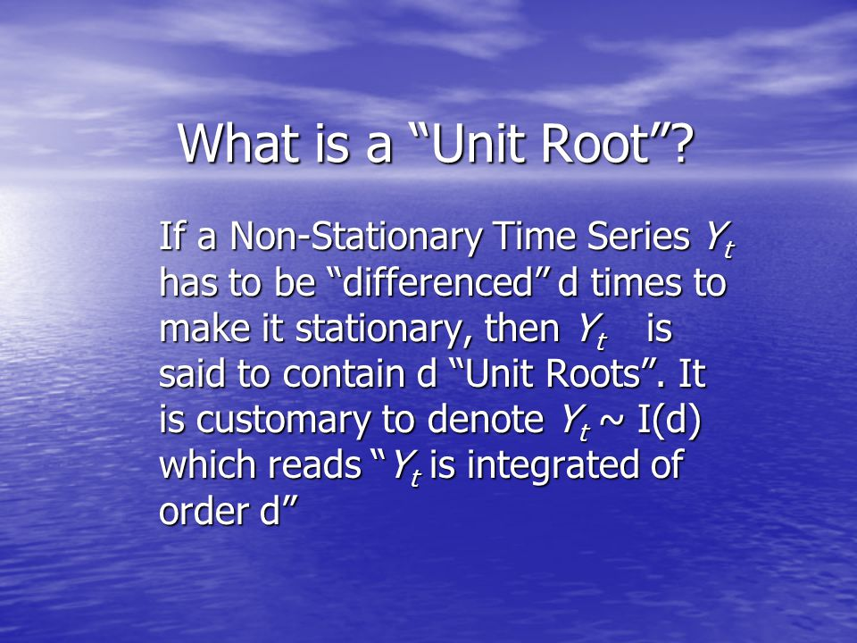 What is a Unit Root