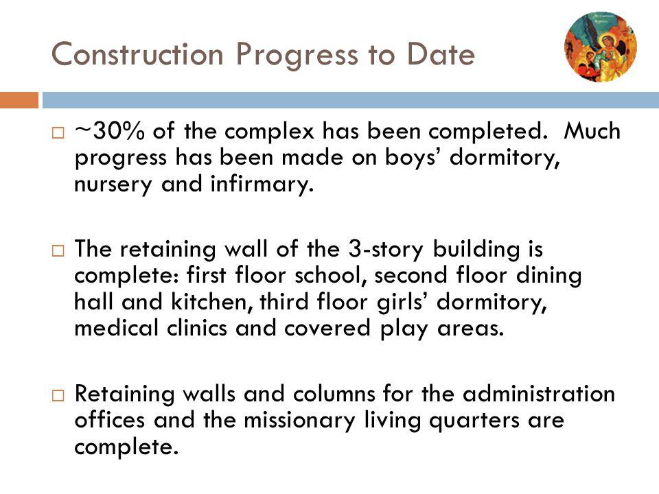 Construction Progress to Date