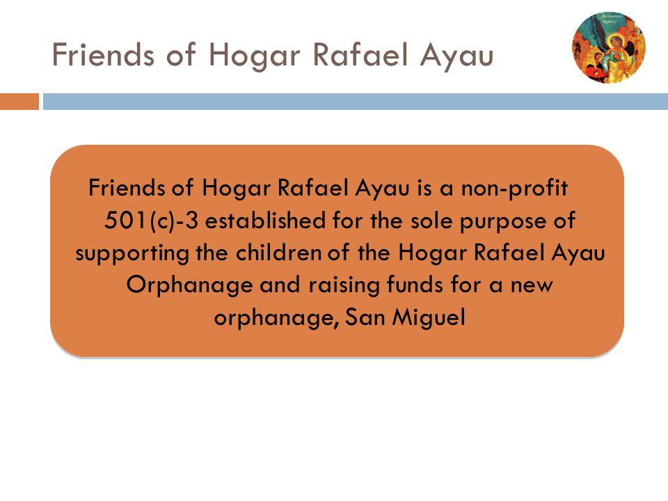 Friends of Hogar Rafael Ayau