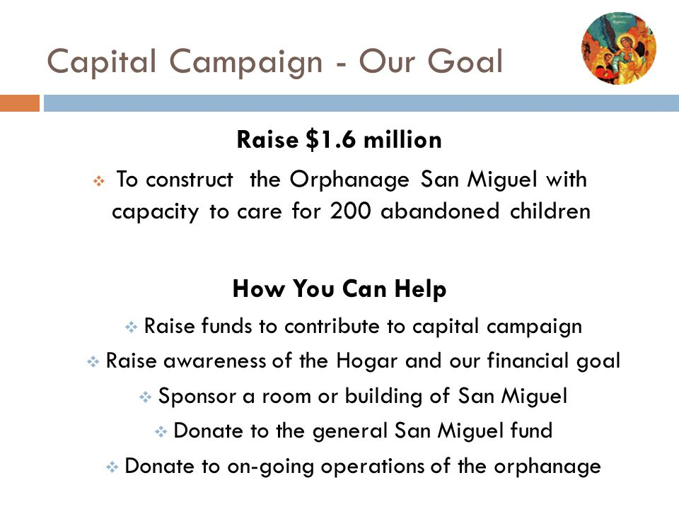 Capital Campaign - Our Goal