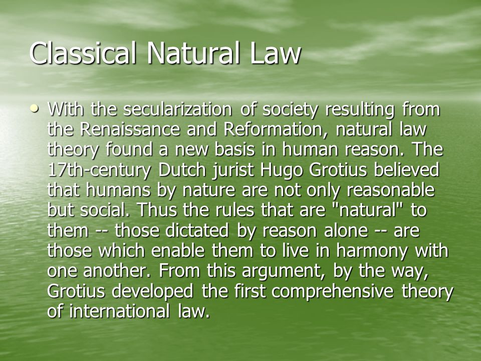 Classical Natural Law