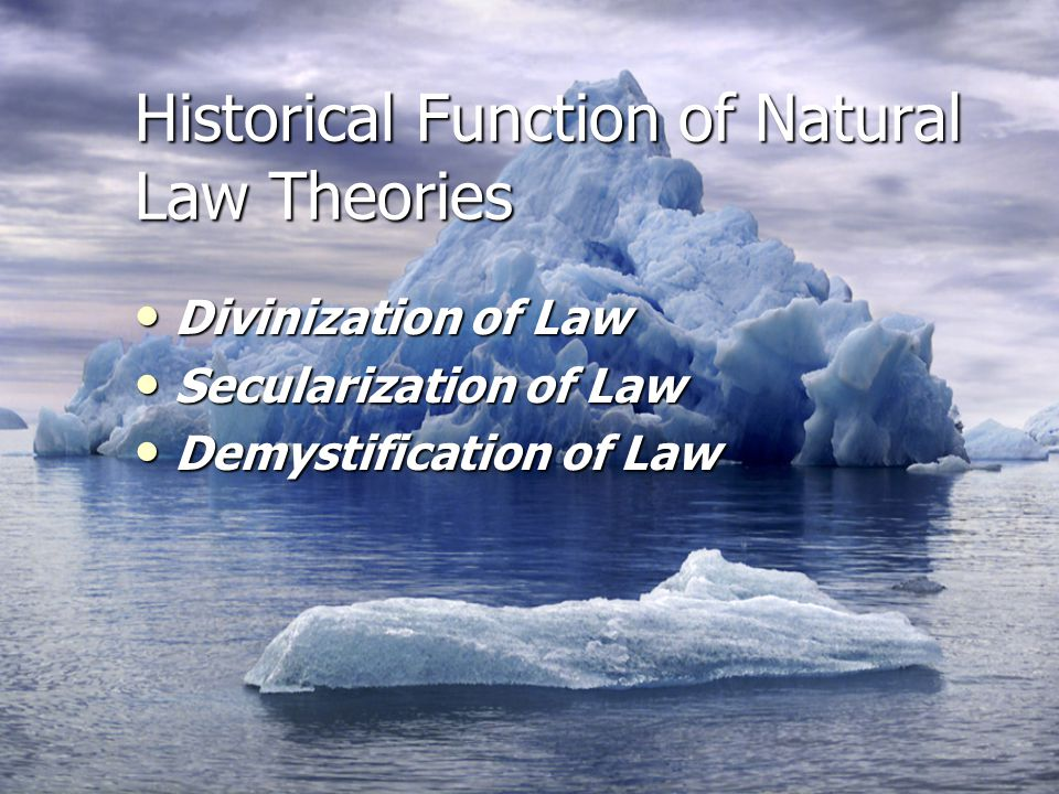 Historical Function of Natural Law Theories