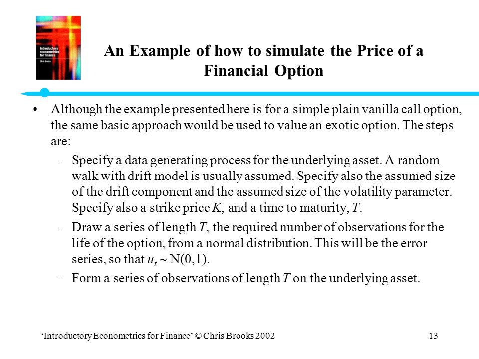 An Example of how to simulate the Price of a Financial Option