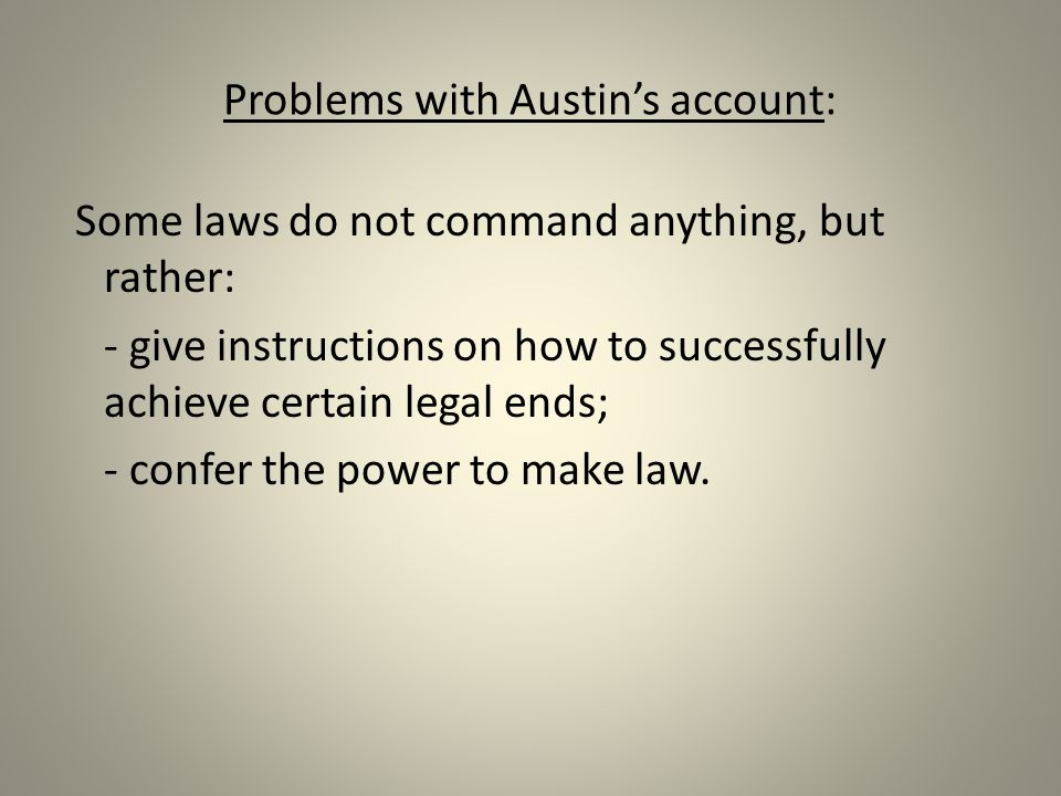 Problems with Austin's account: