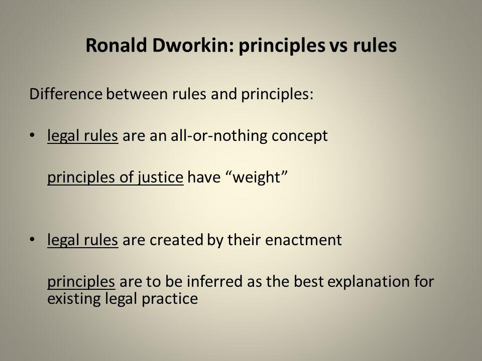 Ronald Dworkin: principles vs rules