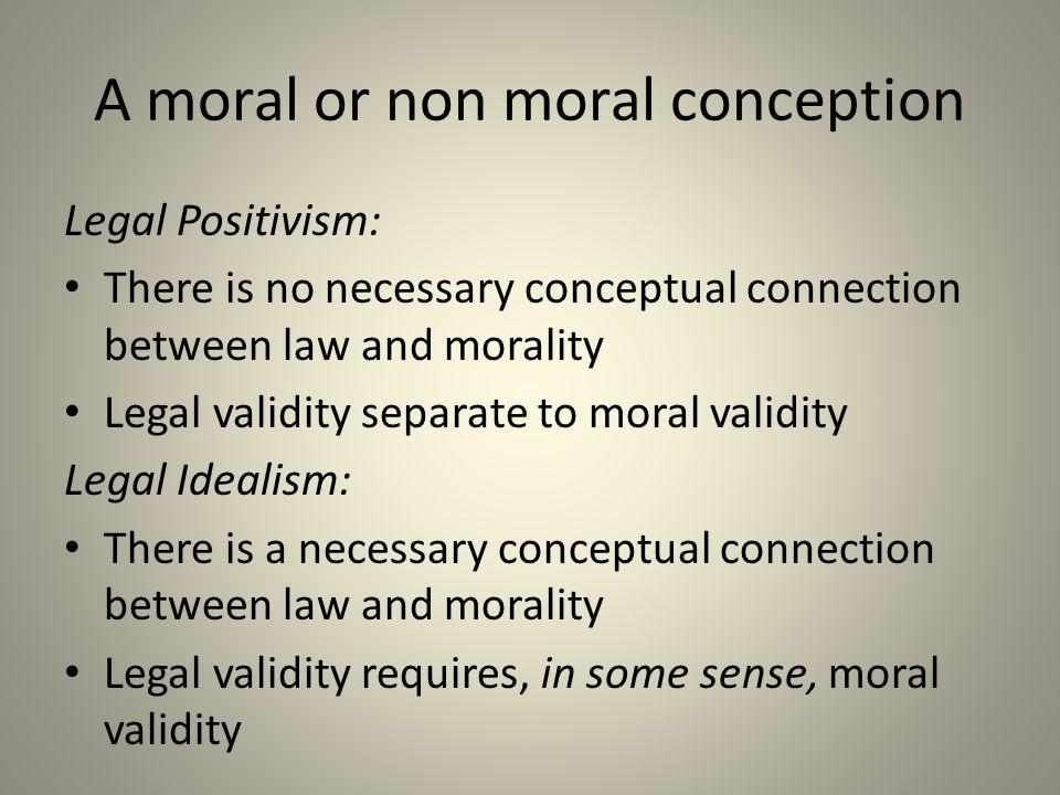 A moral or non moral conception