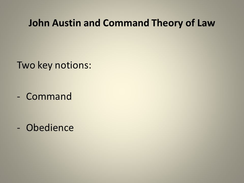 John Austin and Command Theory of Law