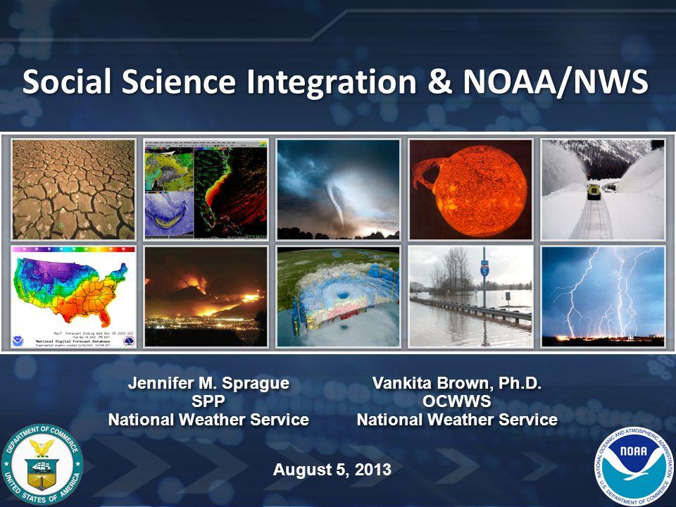 Social Science Integration & NOAA/NWS