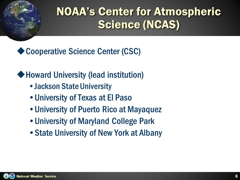 NOAA's Center for Atmospheric Science (NCAS)