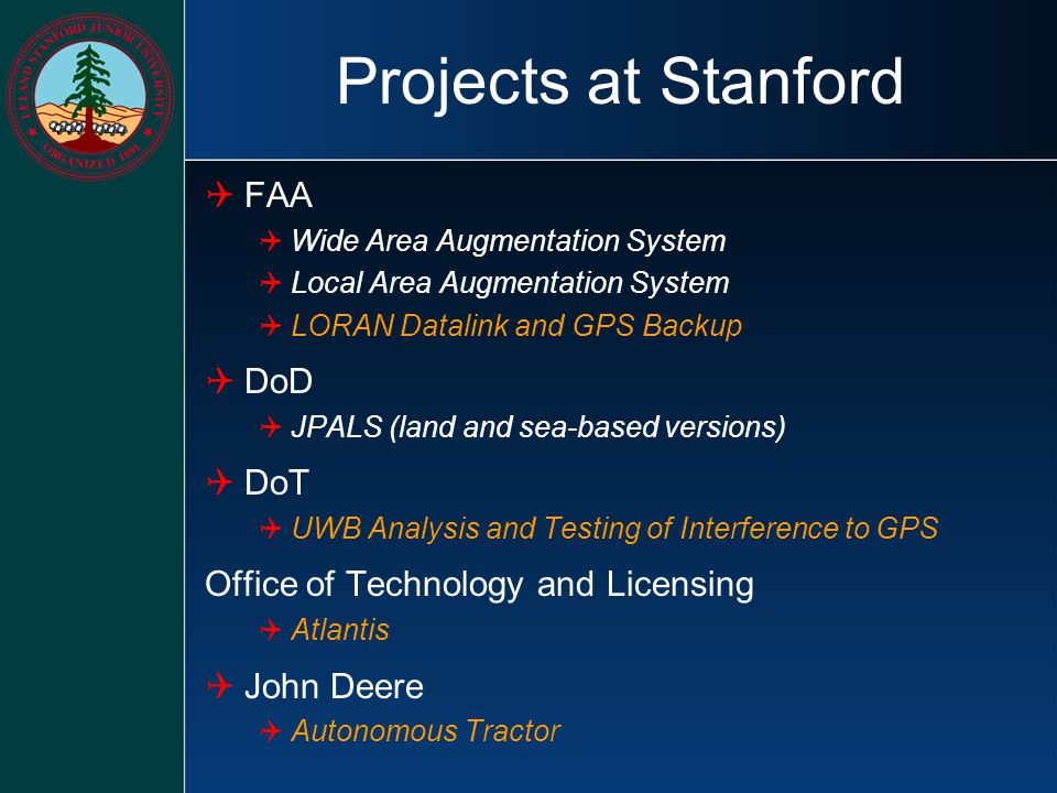 Projects at Stanford FAA DoD DoT Office of Technology and Licensing