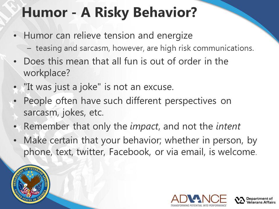 Humor - A Risky Behavior