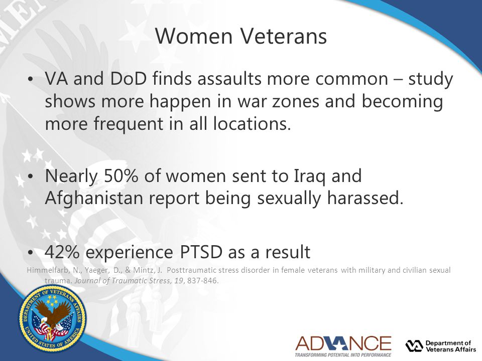 Women Veterans VA and DoD finds assaults more common – study shows more happen in war zones and becoming more frequent in all locations.