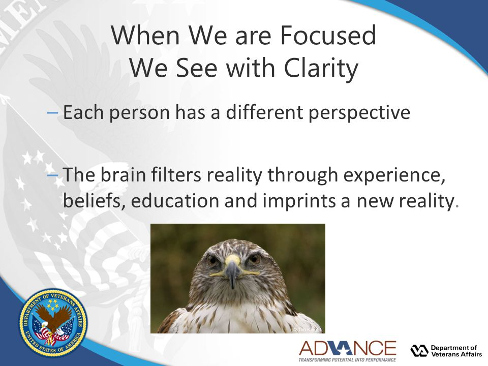 When We are Focused We See with Clarity