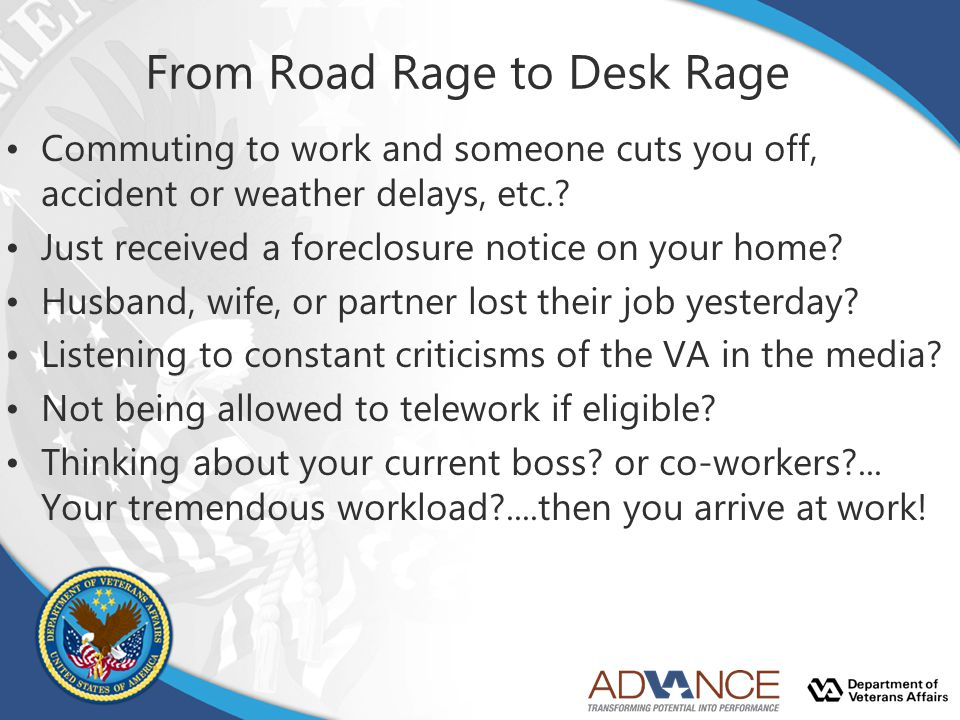 From Road Rage to Desk Rage