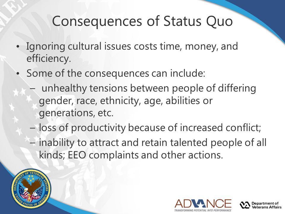 Consequences of Status Quo