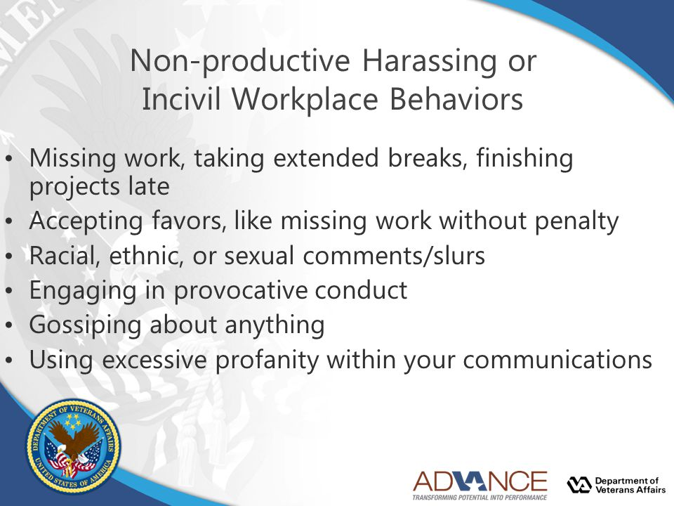 Non-productive Harassing or Incivil Workplace Behaviors