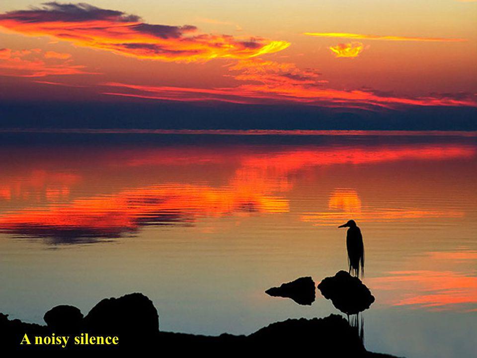 A noisy silence