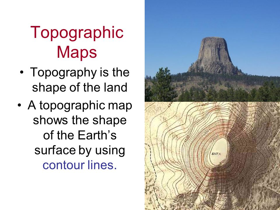 Topography is the shape of the land