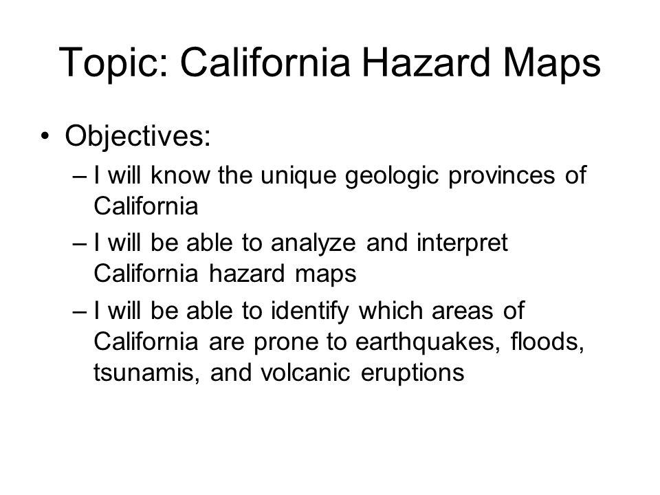 Topic: California Hazard Maps