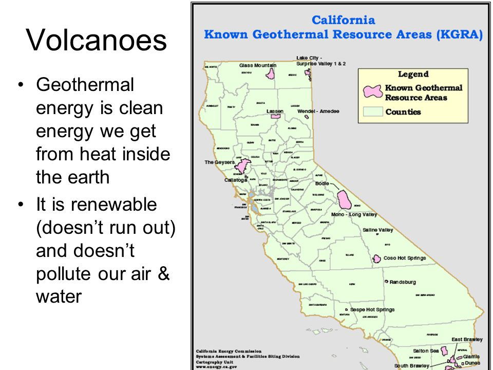 Volcanoes Geothermal energy is clean energy we get from heat inside the earth.