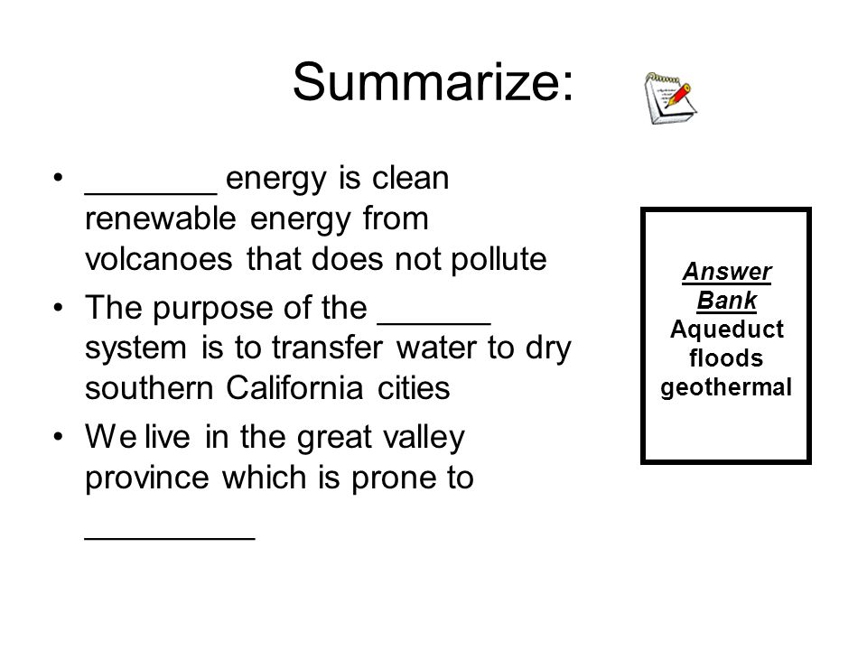 Summarize: _______ energy is clean renewable energy from volcanoes that does not pollute.