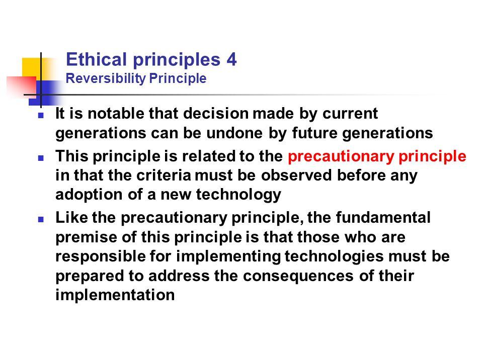 Ethical principles 4 Reversibility Principle