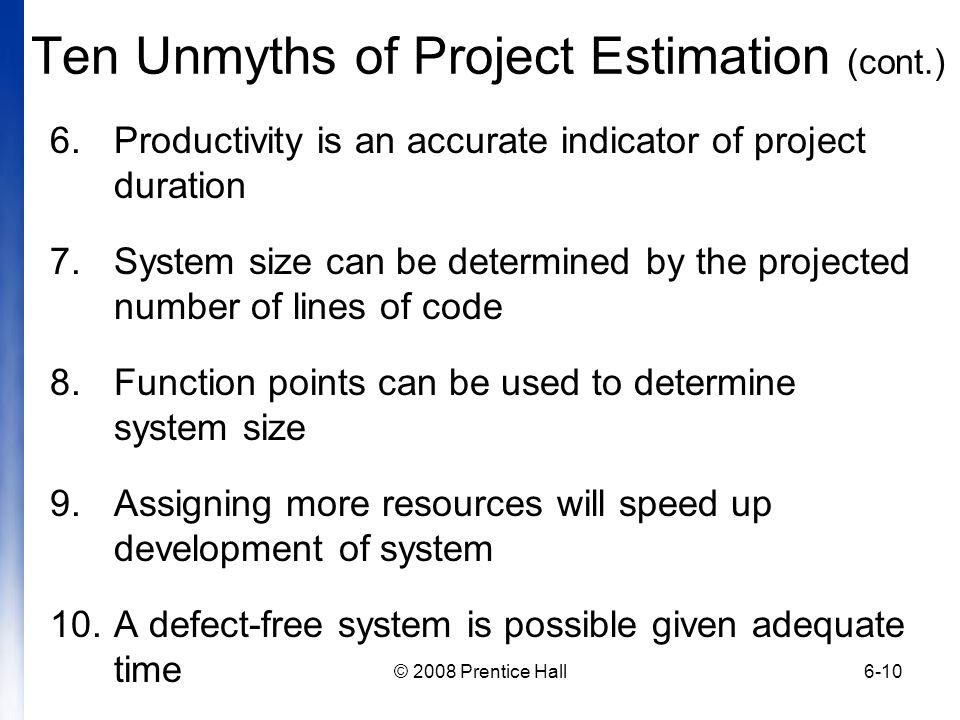 Ten Unmyths of Project Estimation (cont.)