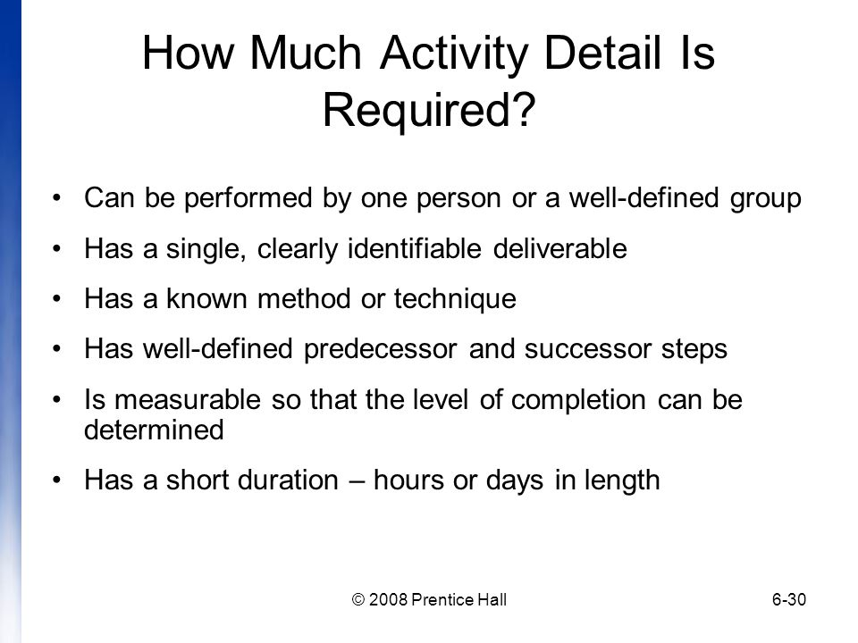 How Much Activity Detail Is Required