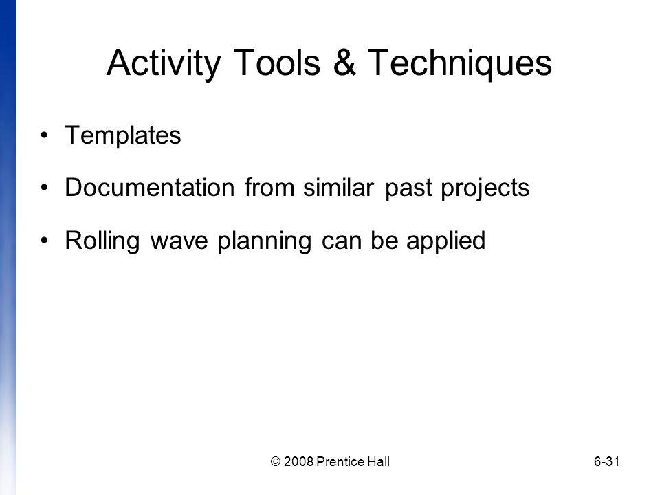 Activity Tools & Techniques