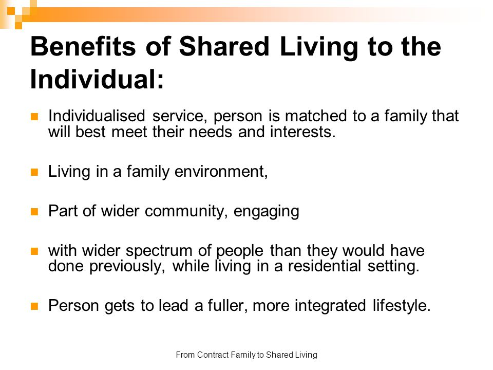 Benefits of Shared Living to the Individual:
